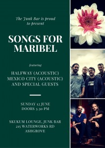 SONGS FOR MARIBEL- featuring HALFWAY (acoustic) Mexico City and very special guest. at The Junk Bar